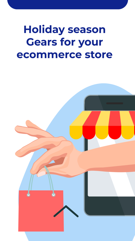 Holiday season Gears for your ecommerce store