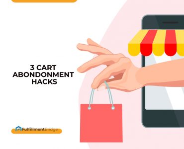3 eCommerce Cart Abandonment Hacks You Won't Want To Forget
