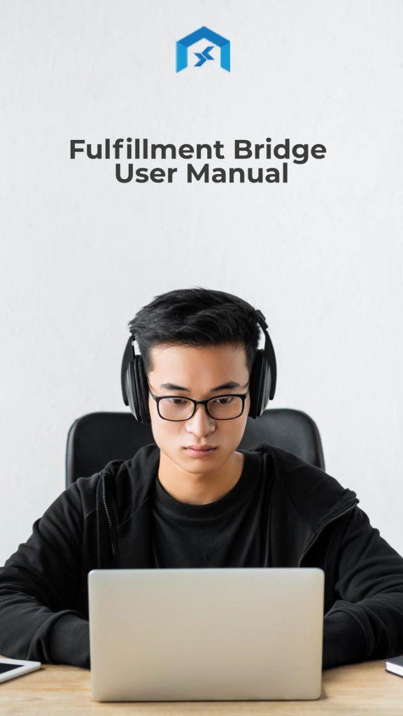 User guide - Fulfillment Bridge