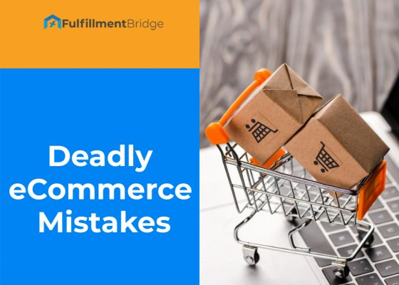 10 Deadly eCommerce mistakes