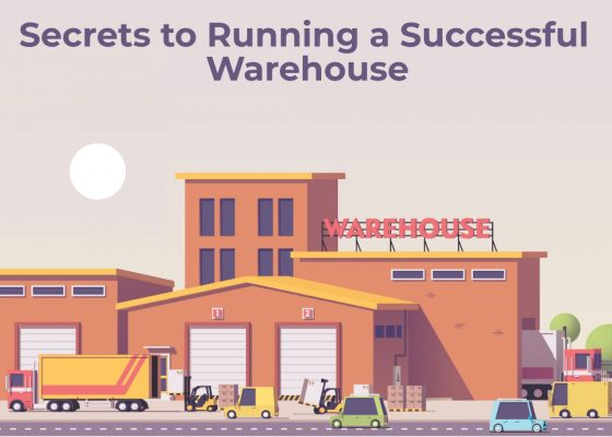 Secrets to Running a Successful Warehouses